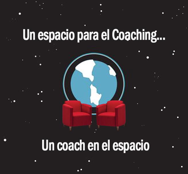 Un espacio para el coaching...un Coach en el espacio